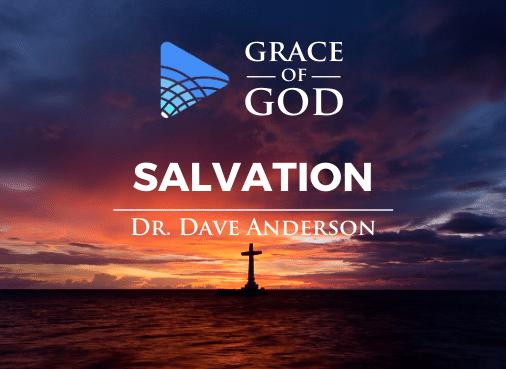 Grace of God - Salvation
