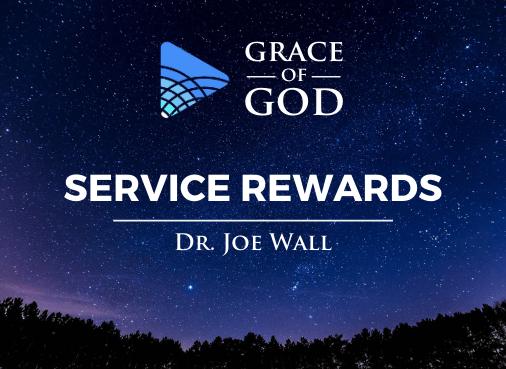 Grace of God - Service Reward
