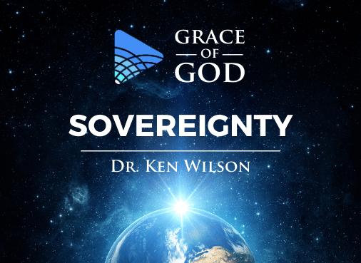 Grace of God - Sovereignty